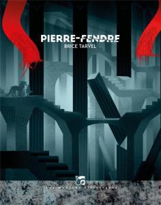 Tarvel-Pierre-Fendre