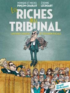 pincon-charlot-lecroart-riches-au-tribunal